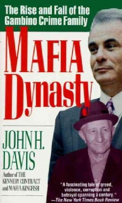 Mafia Dynasty: The Rise and Fall of the Gambino Crime Family (Paperback)