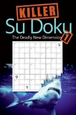 Killer Su Doku 1: The Deadly New Dimension (Paperback)
