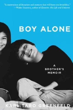 Boy Alone: A Brother's Memoir of Growing up with an Autistic Sibling (Paperback)