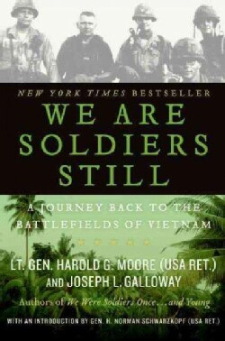 We Are Soldiers Still: A Journey Back to the Battlefields of Vietnam (Paperback)