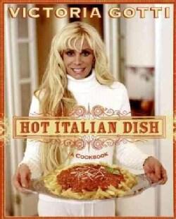 Hot Italian Dish: A Cookbook (Paperback)