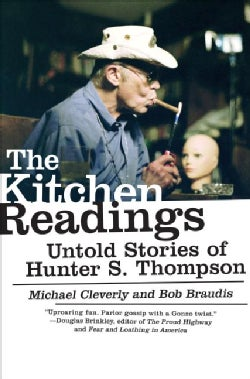 The Kitchen Readings: Untold Stories of Hunter S. Thompson (Paperback)