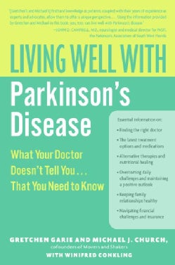 Living Well With Parkinson's Disease: What Your Doctor Doesn't Tell You...that You Need to Know (Paperback)