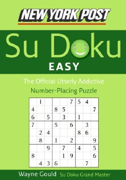 New York Post Easy Su Doku: The Official Utterly Addictive Number-placing Puzzle (Paperback)