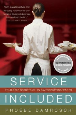 Service Included: Four-Star Secrets of an Eavesdropping Waiter (Paperback)