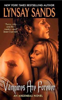 Vampires Are Forever: An Argeneau Novel (Paperback)