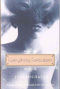 Everything Forbidden (Paperback)