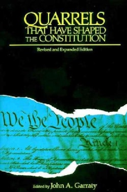 Quarrels That Have Shaped the Constitution (Paperback)