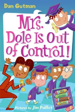 Mrs. Dole Is Out of Control! (Paperback)