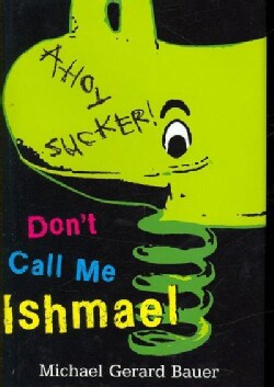 Don't Call Me Ishmael (Hardcover)