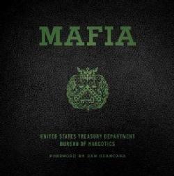Mafia: The Government's Secret File on Organized Crime (Hardcover)