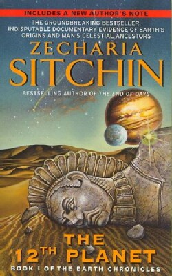 The 12th Planet: Book I of the Earth Chronicles (Paperback)