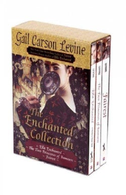 The Enchanted Collection: Ella Enchanted / The Two Princesses of Bamarre / Fairest (Paperback)