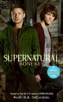 Supernatural: Bone Key (Paperback)