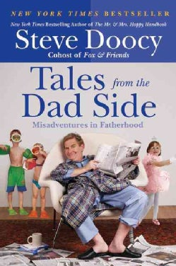 Tales from the Dad Side: Misadventures in Fatherhood (Paperback)