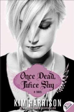 Once Dead, Twice Shy (Paperback)