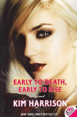 Early to Death, Early to Rise (Paperback)