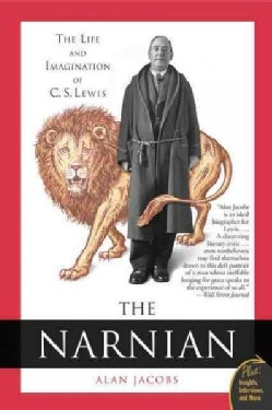 The Narnian: The Life and Imagination of C. S. Lewis (Paperback)