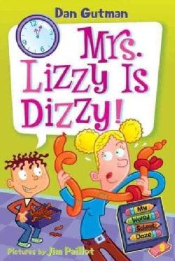 Mrs. Lizzy Is Dizzy! (Paperback)