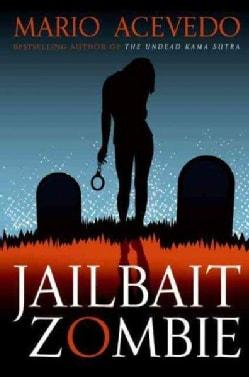 Jailbait Zombie (Paperback)