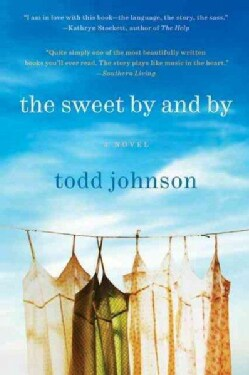 The Sweet By and By (Paperback)