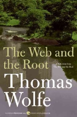 The Web and the Root: A Selection from the Web and the Rock (Paperback)