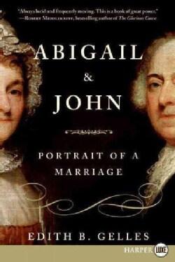 Abigail & John: Portrait of a Marriage (Paperback)