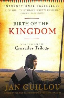 Birth of the Kingdom (Paperback)