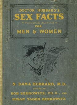 Dr. Hubbard's Sex Facts for Men and Women (Paperback)