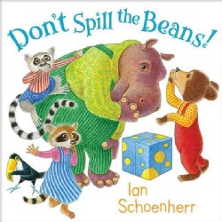 Don't Spill the Beans! (Hardcover)