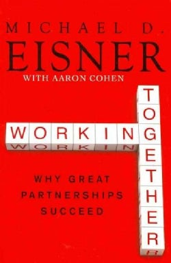 Working Together: Why Great Partnerships Succeed (Paperback)