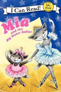 Mia and the Big Sister Ballet (Paperback)