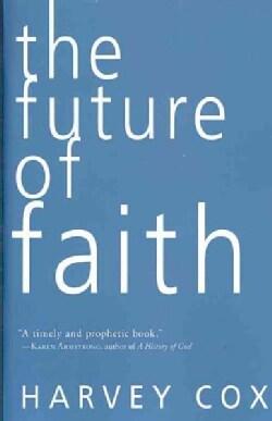 The Future of Faith (Paperback)