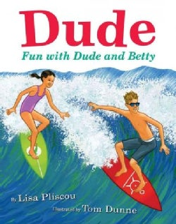 Dude: Fun with Dude and Betty (Hardcover)