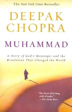 Muhammad: A Story of God's Messenger and the Revelation That Changed the World (Paperback)