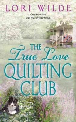 The True Love Quilting Club (Paperback)