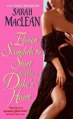 Eleven Scandals to Start to Win a Duke's Heart (Paperback)