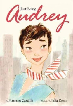 Just Being Audrey (Hardcover)