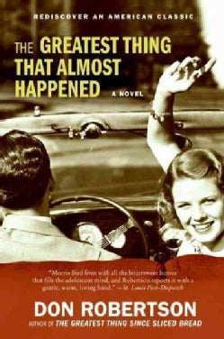 The Greatest Thing That Almost Happened (Paperback)
