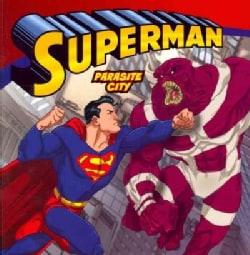 Superman: Parasite City (Paperback)