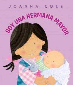 Soy una hermana mayor / I'm a Big Sister (Hardcover)