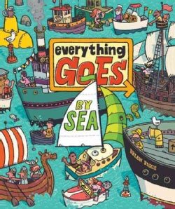 Everything Goes By Sea (Hardcover)