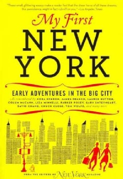My First New York: Early Adventures in the Big City (Paperback)