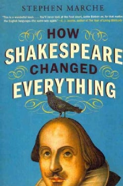 How Shakespeare Changed Everything (Paperback)