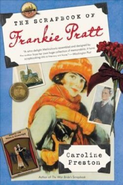 The Scrapbook of Frankie Pratt: A Novel in Pictures (Paperback)