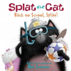 Back to School, Splat! (Paperback)