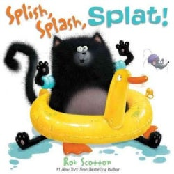 Splish, Splash, Splat! (Hardcover)