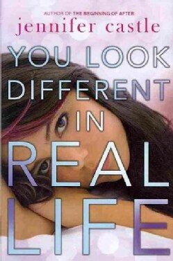 You Look Different in Real Life (Hardcover)
