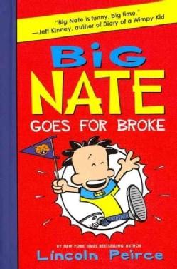 Big Nate Goes for Broke (Hardcover)