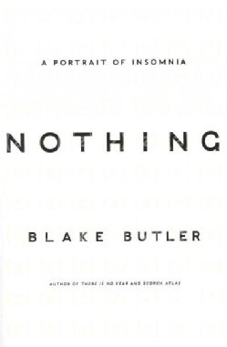 Nothing: A Portrait of Insomnia (Paperback)